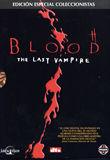 Blood, El Último Vampiro (Ed. Coleccionistas)