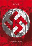 Hitler. La Novela Gráfica (Astiberri)