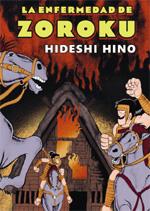 La Enfermedad de Zoroku (Nueva Edición)