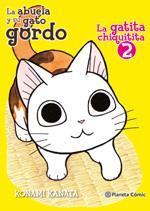 La abuela y su gato gordo: la gatita chiquitita