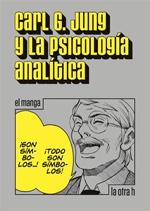 Carl. G. Jung y la psicología analítica